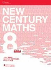 New Century Maths 8: Stage 4 by Robert Yen, Judy Binns, Gaspare Carrozza (Mixed