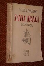 Zanna Bianca J. London Bietti ed. 1946 L2 ^