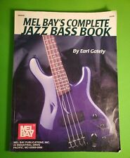 MEL BAY'S COMPLETE JAZZ BASS BOOK by Earl Gately USED