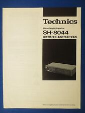 TECHNICS SH-8044 OWNER OPERATING MANUAL ORIGINAL FACTORY ISSUE THE REAL THING
