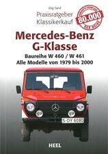 Praxisratgeber Klassikerkauf: Mercedes-Benz G-Klasse W460/W461 Handbuch/Typen