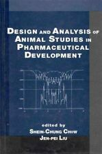 Design and Analysis of Animal Studies in Pharmaceutical Development (Chapman & H