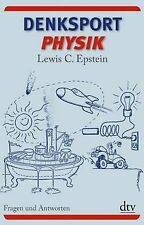 Denksport-Physik: Fragen und Antworten von Epstein, Lewi... | Buch | Zustand gut