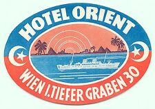 WIEN VIENNA AUSTRIA HOTEL ORIENT VINTAGE LUGGAGE LABEL