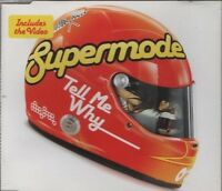 SUPERMODE Tell me why 6 TRACK CD  NEW - NOT SEALED