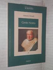 GENTE NOSTRA Antonio Ghirelli Il Mattino Prismi 20 1996 romanzo libro narrativa