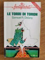 Le torri di toron - S. R. Delany - Longanesi - 1976 - AR