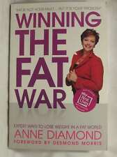 Winning the Fat War Expert Ways to Lose Weight in a Fat World by Diamond, Anne (