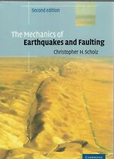 The Mechanics of Earthquakes and Faulting by Christopher H. Scholz  978052165540