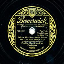 FREDDY MARTIN and his Orchestra 1934 Brunswick 6956 - When the New Moon Shines..
