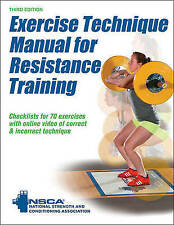 Exercise Technique Manual for Resistance Training by National Strength & Conditi