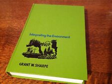 Interpreting the Environment by Grant W. Sharpe - Hardcover 1976