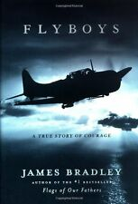 Flyboys: A True Story of Courage by James Bradley