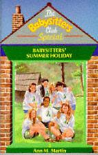 Babysitters' Summer Holiday (Babysitters Club Specials), Martin, Ann M., Very Go