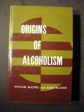 ORIGINS OF ALCOHOLISM 1960 1st McCord Stanford University Press