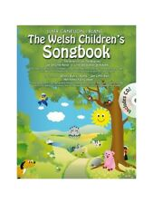 The Welsh Childrens Songbook Songs Tunes Learn to Sing Voice MUSIC BOOK & CD