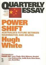 China, America and Australia's Future in Asia by Hugh White Quarterly Essay 39