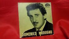 Disco 45 giri  - DOMENICO MODUGNO - E.P.  4 brani - IO , Resta cu me .... 1958