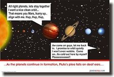 Pluto's Plea Falls on Deaf Ears - Solar System NEW CLASSROOM ASTRONOMY POSTER