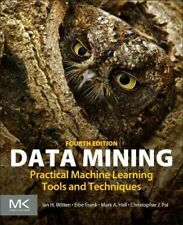 Data Mining : Practical Machine Learning Tools and Techniques, Paperback by W...