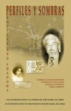 Perfiles y Sombras: Una Introduccion a la poesia de Jose Maria-ExLibrary