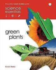 Green Plants (Science Essentials - Biology), Denise Walker, Used; Good Book