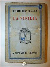 Michele Saponaro, LA VIGILIA 1932 Libri Azzurri Mondadori Romanzo