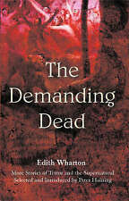 The Demanding Dead by Edith Wharton (Paperback, 2006)
