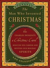 The Man Who Invented Christmas: How Charles Dickens's A Christmas Caro-ExLibrary