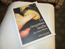 La cinquième feuille  . tome 2 ..  Blaine, Julien..dedicacé ..