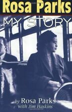 Rosa Parks: My Story-Rosa Parks, James Haskins