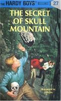 The Secret of Skull Mountain (Hardy Boys, Book 27) by Franklin W. Dixon