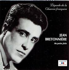 CD - JEAN BRETONNIERE - Ma Petite Folie