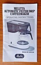 Original Melitta ACM132 Automatic Filter Drip Coffeemaker Operating Instructions