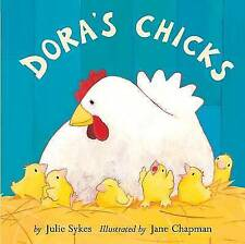 Dora's Chicks, Julie Sykes | Hardcover Book | Good | 9781845068196