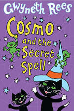 Cosmo and the Secret Spell by Gwyneth Rees (Paperback) New Book