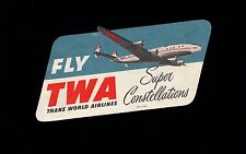 VINTAGE Fly TWA Super Constellation Baggage Label 8n