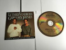 Luther Vandross Gregory Hines There's Nothing Better Than Love Rare LUTH7 CD