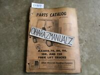 White Forklift MA60H 70 80 90 100 120 R-2222A Parts Manual