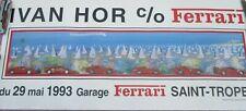 Affiche d'art IVAN HOR pour le grarge Ferrari à Saint Tropez 1993