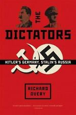 The Dictators: Hitler's Germany and Stalin's Russia (Paperback or Softback)