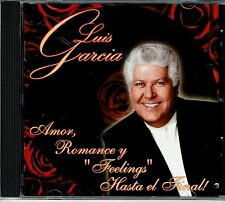 Luis Garcia Amor Romance y Feelings Hasta el Final  BRAND  NEW SEALED  CD