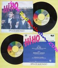 LP 45 7''BRUCE & BONGO Hi ho heigh ho whistle while you work Monkey no cd mc dvd