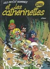 SERON LES PETITS HOMMES N°28 . EO . 1992 . ET LES CATHERINETTES .