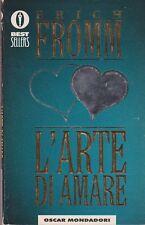 Libro - Erich Fromm - L'arte di amare - Bestsellers - Cop. morbida | usato