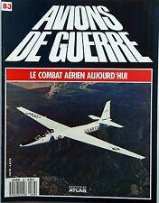 Avions de Guerre n°83- 1988 - Le F/A-18 Hornet en action  U-2 & TR-1 Dragon Lady