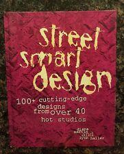 Street Smart Design 100 Cutting Edge designs from over 40 hot Studios: HC 1st ED