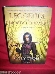 LICIA TROISI Il destino di Adhara 2008 Mondadori Prima Edizione