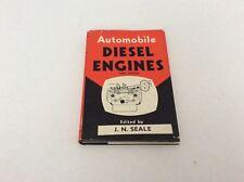 Automobile Diesel Engines J.N. Seale.