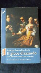 F. B. Cicala: Il gioco d'azzardo saggio filosofico e critico del 700